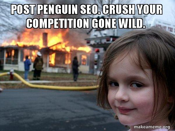 Disaster girl meme - SEO gone wild.